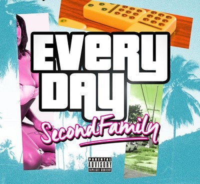 Second Family - Everyday