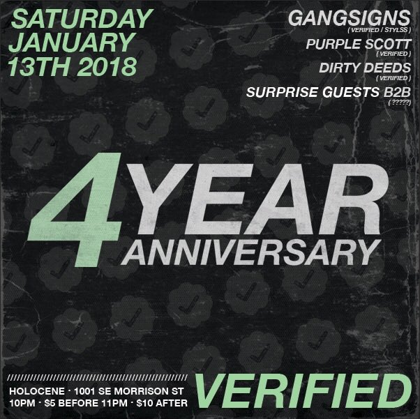 Verified 4 Year Anniversary @ Holocene
